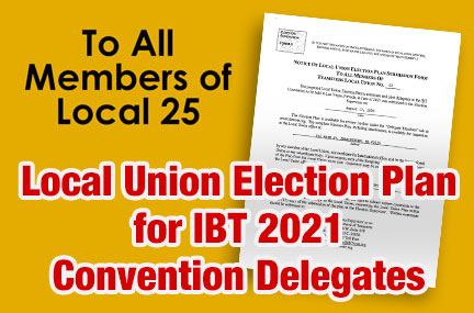 Local Union Election Plan for IBT 2021 Convention Delegates