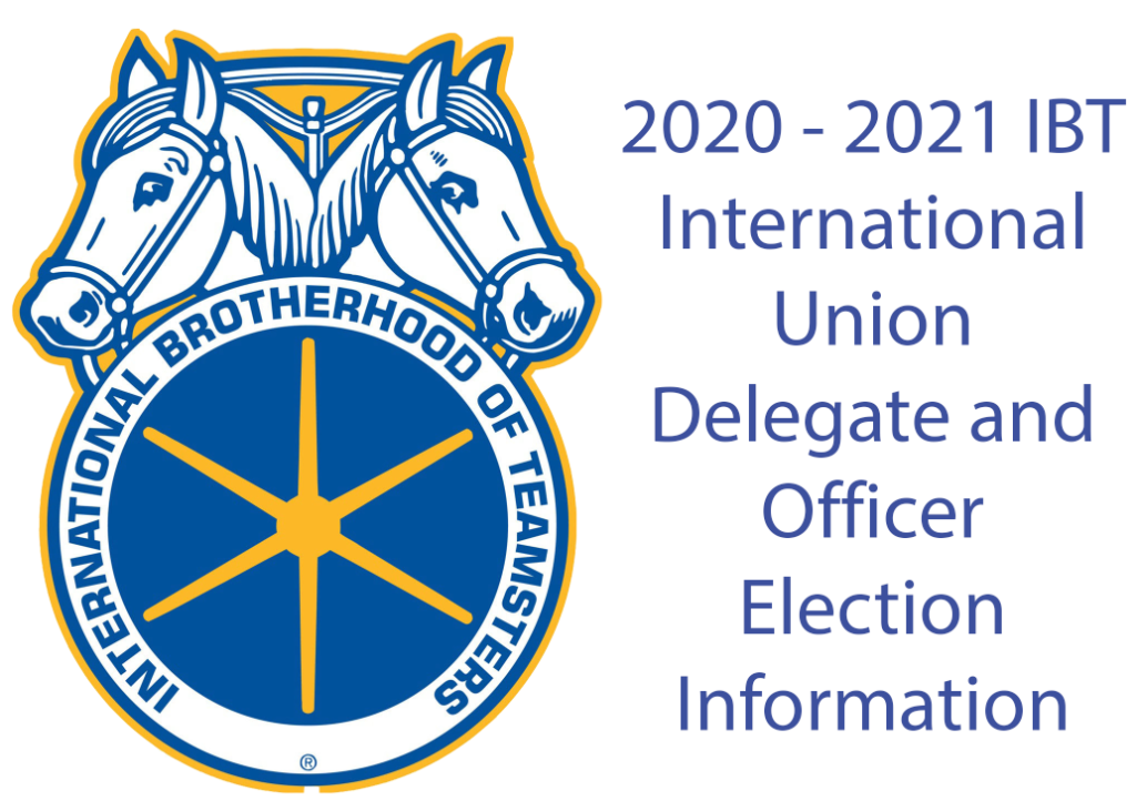 2020-2021 IBT International Union Delegate and Officer Election Information