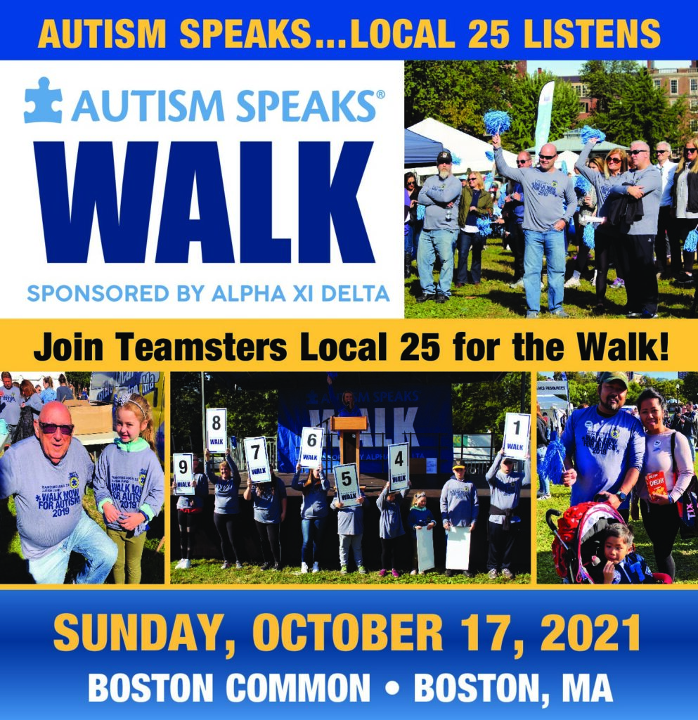 JOIN THE TEAMSTERS LOCAL 25 AUTISM SPEAKS WALK TEAM! SUNDAY 10/17/21 9AM